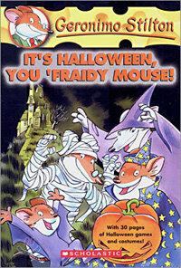 It's Halloween, You 'fraidy Mouse! (Geronimo Stilton #11) (Mass Market Paperback)
