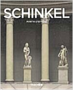 Karl Friedrich Schinkel: 1781-1841 an Architect in the Service of Beauty (Paperback)