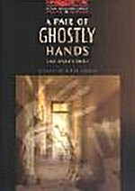 A Pair of Ghostly Hands and Other Stories (paperback)