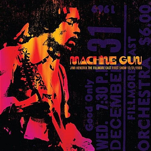 Jimi Hendrix - Machine Gun: The Fillmore East First Show 12/31/69