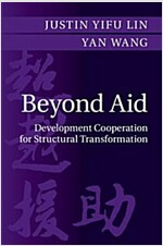Going Beyond Aid : Development Cooperation for Structural Transformation (Hardcover)