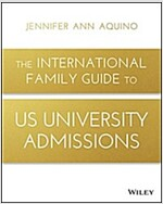The International Family Guide to Us University Admissions (Paperback)