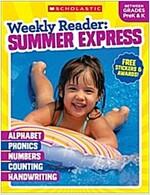 Weekly Reader: Summer Express (Between Grades Prek & K) Workbook
