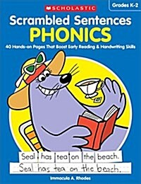 Scrambled Sentences: Phonics: 40 Hands-On Pages That Boost Early Reading & Handwriting Skills (Paperback)