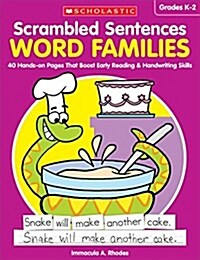 Scrambled Sentences: Word Families: 40 Hands-On Pages That Boost Early Reading & Handwriting Skills (Paperback)