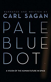 Pale Blue Dot: A Vision of the Human Future in Space (Audio CD, Library)