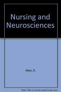 Nursing and the neurosciences