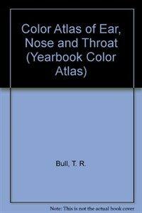Color atlas of E. N. T. diagnosis