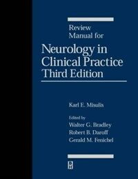 Review manual for neurology in clinical practice 3rd ed