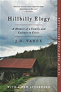 Hillbilly Elegy: A Memoir of a Family and Culture in Crisis (Paperback)