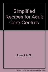 Simplified recipes for adult care centers