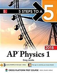 5 Steps to a 5 AP Physics 1: Algebra-Based, 2018 Edition (Paperback, 4)