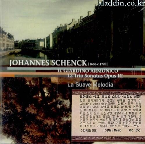 [수입] 요하네스 솅크 : 12개의 트리오 소나타 작품 3번 조화의 정원