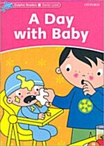 Dolphin Readers Starter Level: A Day with Baby (Paperback)