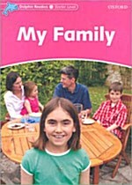 Dolphin Readers Starter Level: My Family (Paperback)