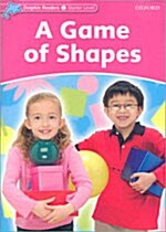 Dolphin Readers Starter Level: A Game of Shapes (Paperback)