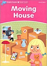 Dolphin Readers Starter Level: Moving House (Paperback)