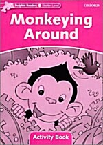 Dolphin Readers Starter Level: Monkeying Around Activity Book (Paperback)