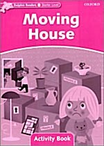 Dolphin Readers Starter Level: Moving House Activity Book (Paperback)