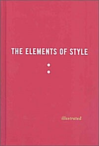 The Elements of Style (Hardcover, Illustrated)