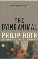 The Dying Animal (Paperback)