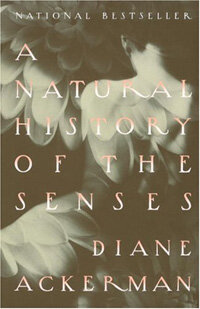 A natural history of the senses Vintage Books ed