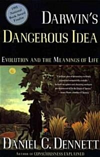 Darwins Dangerous Idea: Evolution and the Meanings of Life (Paperback)