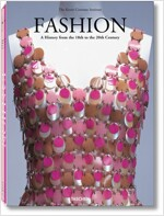 Fashion: A History from the 18th to the 20th Century (Boxed Set, 25, Anniversary)