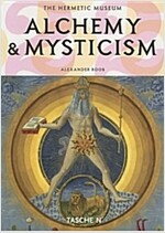 Alchemy & Mysticism: The Hermetic Museum (Paperback, 25th, Anniversary)