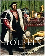 Hans Holbein the Younger, 1497/98-1543: The German Raphael (Paperback)