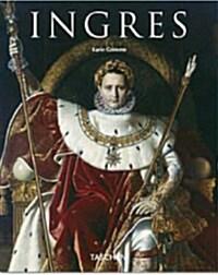 Jean Auguste Dominique Ingres: 1780-1867 (Paperback)