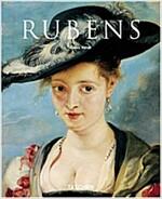 Peter Paul Rubens, 1577-1640: The Homer of Painting (Paperback)
