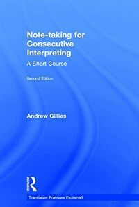 Note-taking for consecutive interpreting : a short course 2nd ed