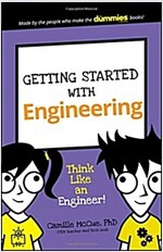 Getting Started with Engineering: Think Like an Engineer! (Paperback)