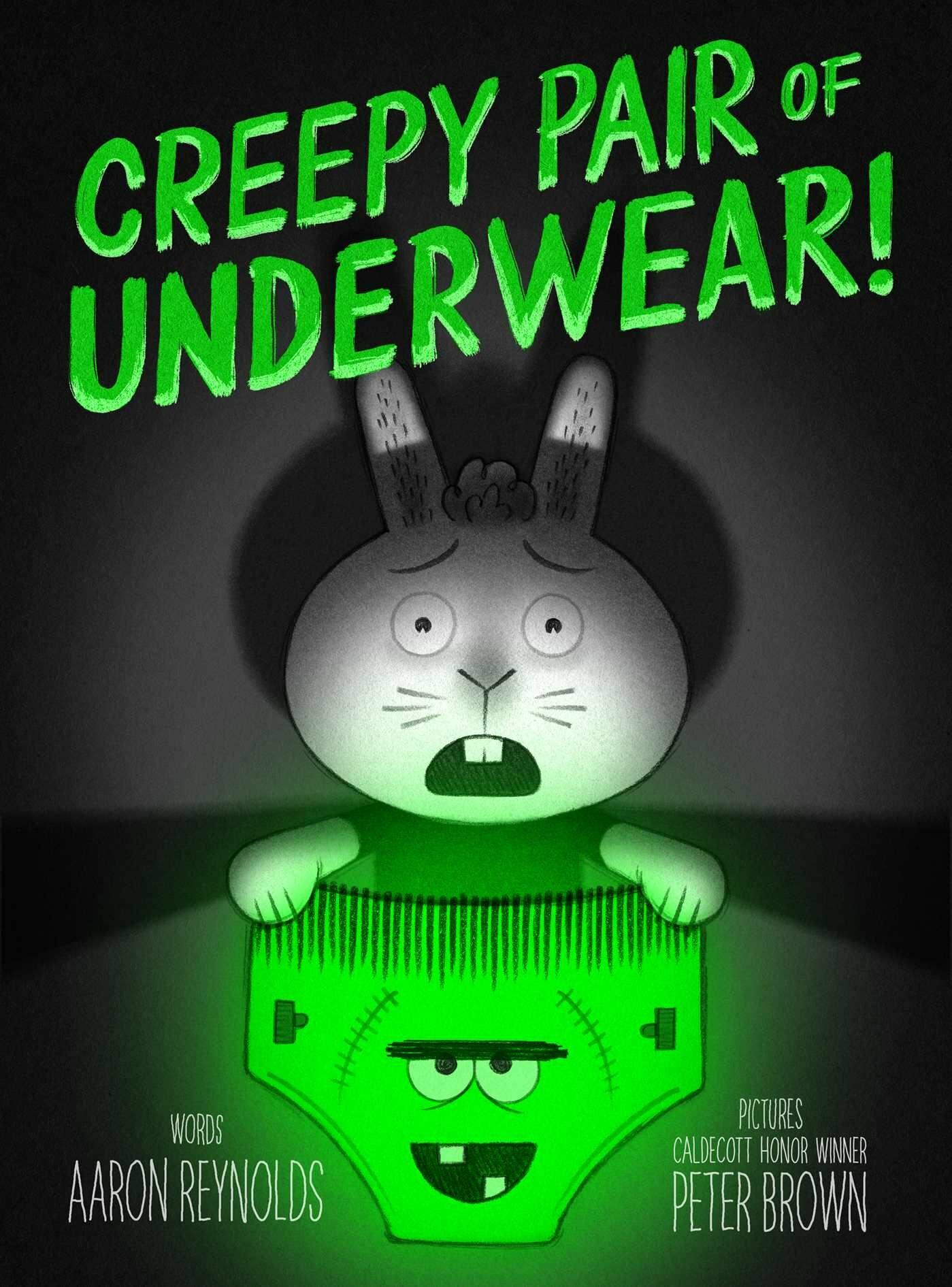 Creepy Pair of Underwear! (Hardcover)