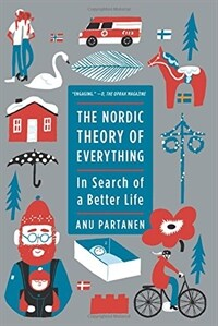 The Nordic Theory of Everything: In Search of a Better Life (Paperback)
