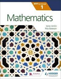 Mathematics for the IB MYP 1 (Paperback)