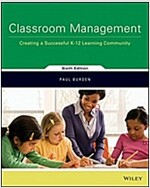 Classroom Management: Creating a Successful K-12 Learning Community (Paperback, 6)