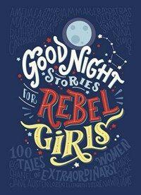 Good Night Stories for Rebel Girls (Hardcover)