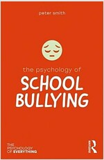 The Psychology of School Bullying (Paperback)