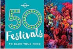 50 Festivals to Blow Your Mind (Paperback)