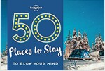 50 Places to Stay to Blow Your Mind (Paperback)