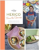 From the Source - Mexico: Authentic Recipes from the People That Know Them the Best (Hardcover)