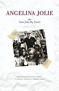 [중고] Notes from My Travels: Visits with Refugees in Africa, Cambodia, Pakistan and Ecuador (Paperback)