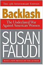Backlash: The Undeclared War Against American Women (Paperback)
