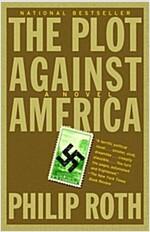 The Plot Against America (Paperback, Reprint)