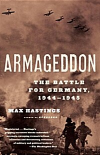 Armageddon: The Battle for Germany, 1944-1945 (Paperback)
