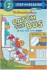 [중고] The Berenstain Bears Catch the Bus (Paperback)