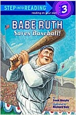Babe Ruth Saves Baseball! (Paperback)