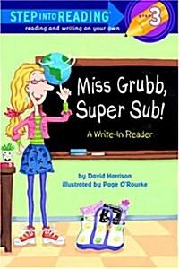Miss Grubb, Super Sub!: A Write-In Reader (Paperback)